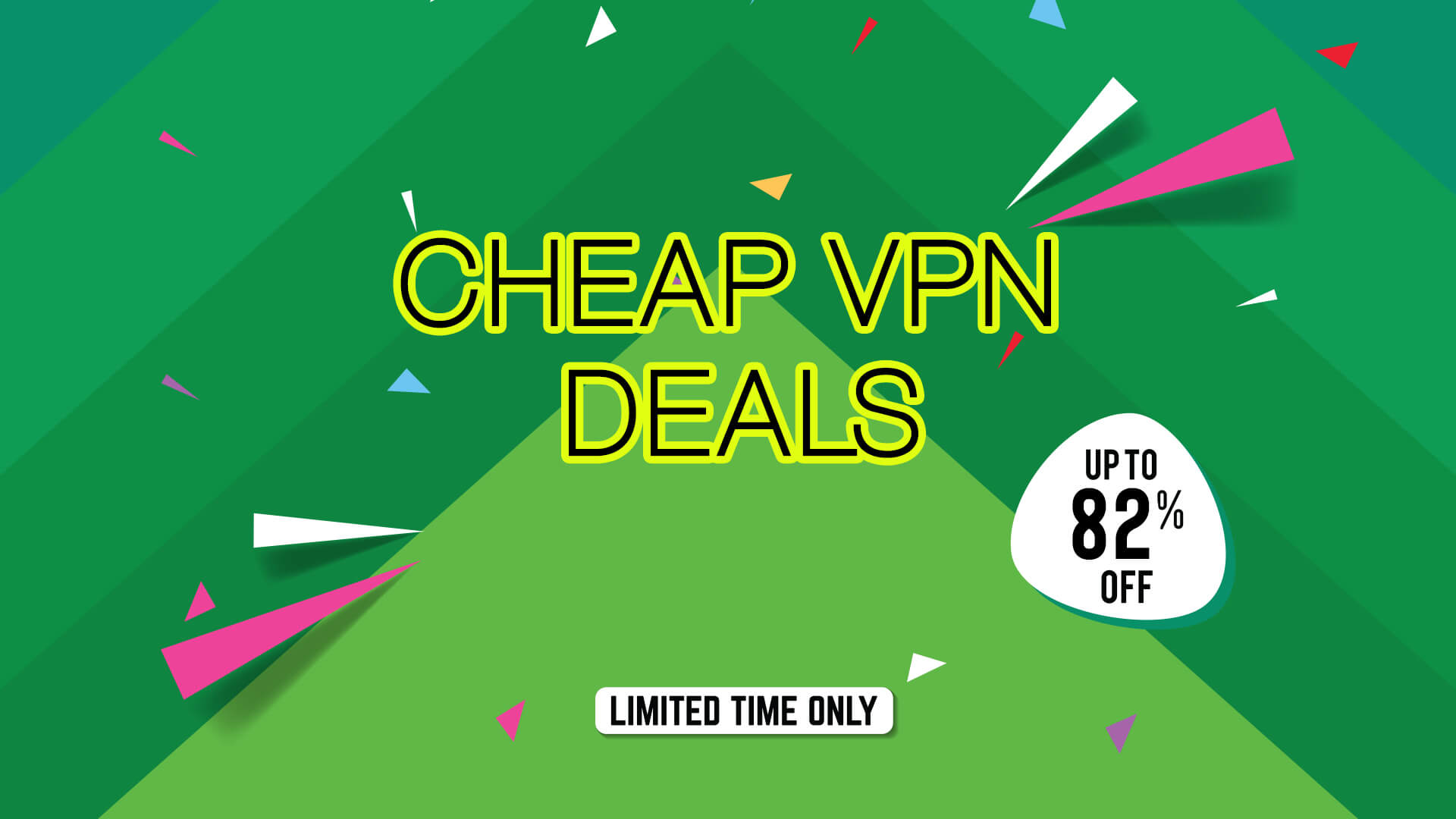 Cheapest VPN